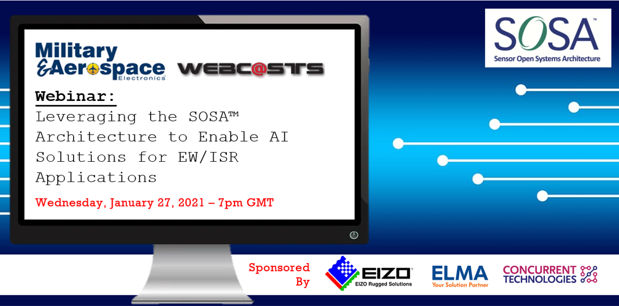 Webinar: Leveraging the SOSA™ Architecture to Enable AI Solutions for EW/ISR Applications